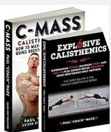 C-mass and Explosive Calisthenics Advanced Bodyweight Package