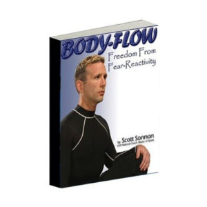 Body-Flow: Freedom from Fear-Reactivity