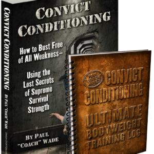 Convict Conditioning + Loggbok