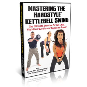 Mastering the HardStyle Kettlebell Swing (DVD)